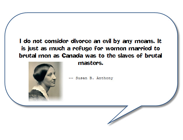 Susan B Anthony Quote About Divorce